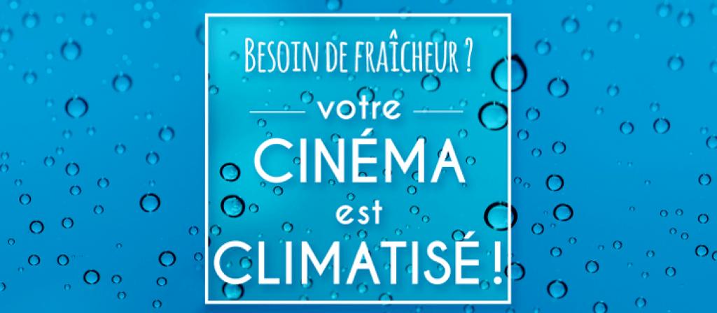 actualité cinéma climatisé